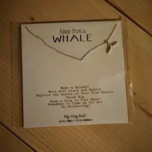 Jewelry - Advice from a WHALE Inspirational Necklace NWT